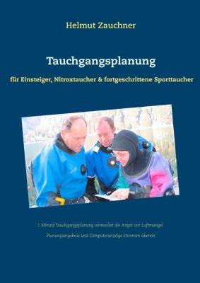 Tauchgangsplanung, Helmut Zauchner