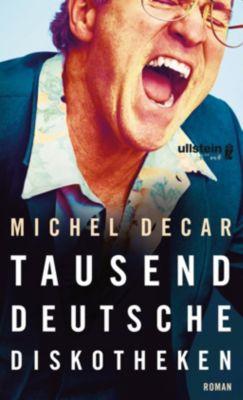 Tausend deutsche Diskotheken - Michel Decar |