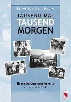 Tausend mal tausend Morgen - Friedrich-Karl Boese |
