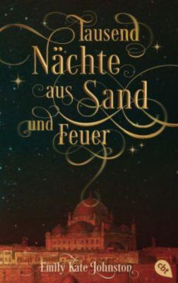 Tausend Nächte aus Sand und Feuer, Emily K. Johnston