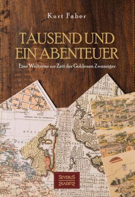 Tausend und ein Abenteuer, Kurt Faber