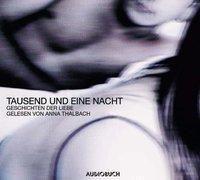 Tausend und eine Nacht, Geschichten der Liebe, 1 Audio-CD