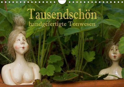 Tausendschön - handgeferigte Tonwesen (Wandkalender 2019 DIN A4 quer), Hans Pfleger