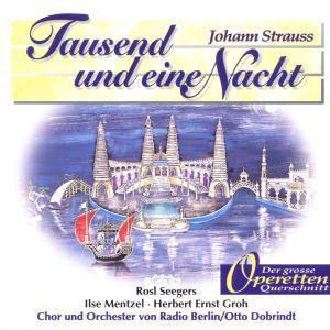 Tausendundeine Nacht, Otto Dobrindt, Chor & Orchester Von Radio Berlin