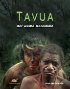 Tavua - Der weiße Kannibale, Rick Williamson