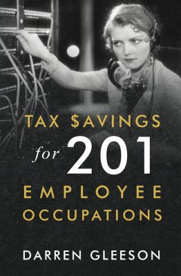 Tax Savings for 201 Employee Occupations, Darren Gleeson