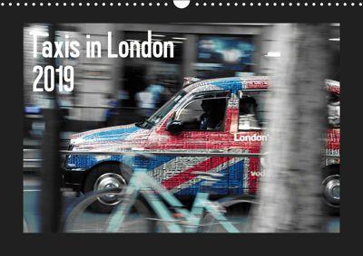 Taxis in London / UK-Version (Wall Calendar 2019 DIN A3 Landscape), Reiner Silberstein
