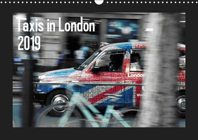 Taxis in London / UK-Version (Wall Calendar 2019 DIN A3 Landscape), Reiner Silberstein