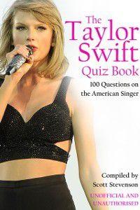 Taylor Swift Quiz Book, Scott Stevenson