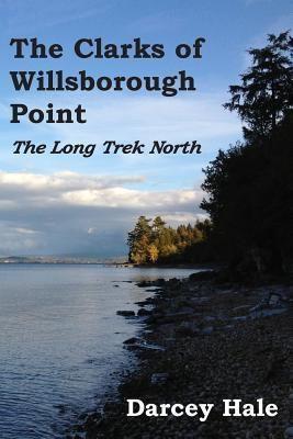 TBR Books: The Clarks of Willsborough Point, Darcey Hale