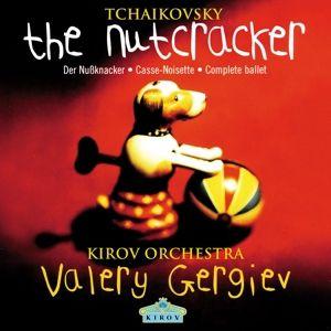 Tchaikovsky: The Nutcracker, Valery Gergiev, Kiro