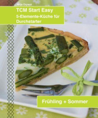 TCM Start Easy Frühling + Sommer, Anja Orywol