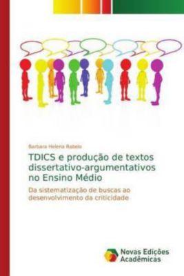 TDICS e produção de textos dissertativo-argumentativos no Ensino Médio, Barbara Helena Rabelo