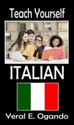 Teach Yourself Italian, Yeral E. Ogando
