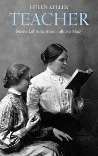 Teacher - Helen Keller pdf epub
