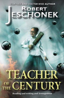 Teacher of the Century, Robert Jeschonek