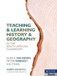 Teaching and Learning History and Geography In The South African Classroom