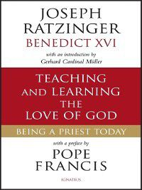 Teaching and Learning the Love of God, Joseph Ratzinger