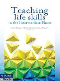 Teaching Life Skills In The Intermediate Phase