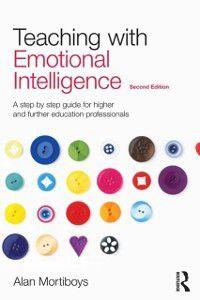 Teaching with Emotional Intelligence, Alan Mortiboys