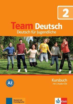 Team Deutsch: Bd.2 Kursbuch, m. 2 Audio-CDs