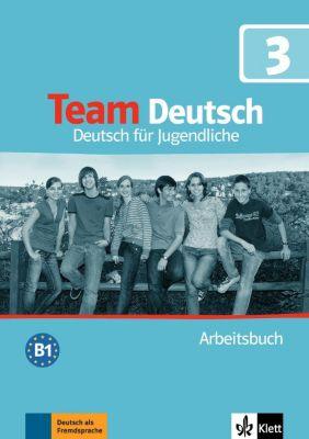 Team Deutsch: Bd.3 Arbeitsbuch