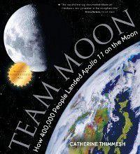 Team Moon, Catherine Thimmesh