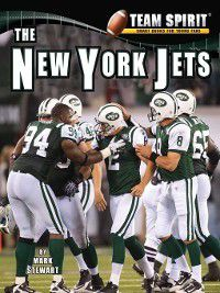 Team Spirit Football: The New York Jets, Mark Stewart