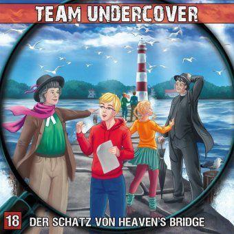 Team Undercover - Der Schatz von Heaven's Bridge, Audio-CD, Markus Topf, Christoph Piasecki