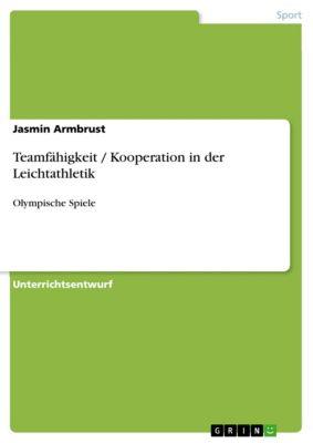 Teamfähigkeit / Kooperation in der Leichtathletik, Jasmin Armbrust