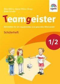 Teamgeister, Ausgabe 2015: 1./2. Schuljahr, Arbeitsheft
