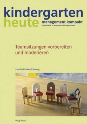 Teamsitzungen vorbereiten und moderieren, Ursula Günster-Schöning