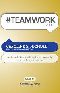#TEAMWORK tweet Book01, Caroline G. Nicholl