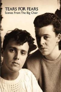 Tears For Fears / Scenes From The Big Chair, Tears For Fears