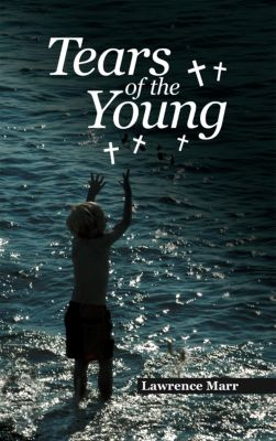 Tears of the Young, Lawrence Marr