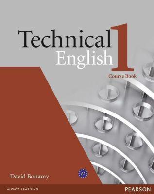 Technical English: Level.1 Course Book, David Bonamy