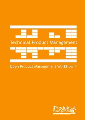 Technical Product Management according to Open Product Management Workflow, Frank Lemser