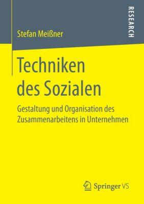Techniken des Sozialen, Stefan Meißner