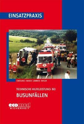 Technische Hilfeleistung bei Busunfällen, Ulrich Cimolino, M. Haisch, Thomas Lembeck, S. Taylor