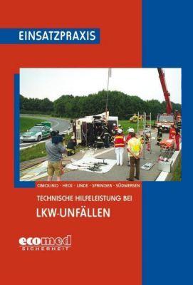Technische Hilfeleistung bei LKW-Unfällen, Ulrich Cimolino, Jörg Heck, Christof Linde, Hubert Springer, Jan Südmersen