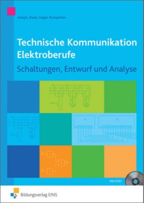 Technische Kommunikation Elektroberufe, m. cD-ROM, Gottfried Adolph, Joachim Bieda, Hans Nagel, Hans-Michael Rompeltien