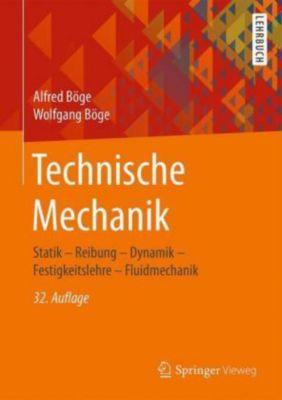 Technische Mechanik, Alfred Böge, Wolfgang Böge