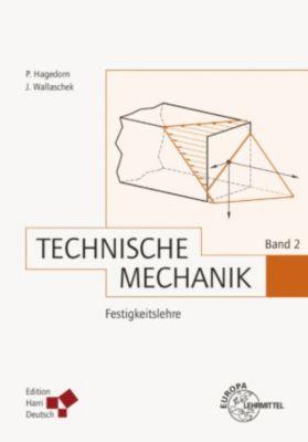 Technische Mechanik Band 2: Festigkeitslehre (PDF), Peter Hagedorn, Jörg Wallaschek