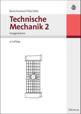 Technische mechanik bd 2 festigkeitslehre buch portofrei for Grundlagen technische mechanik