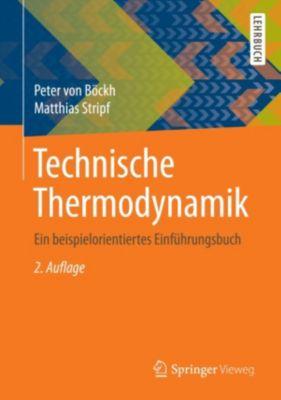 Technische Thermodynamik, Peter von Böckh, Matthias Stripf