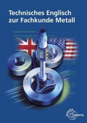 Technisches Englisch zur Fachkunde Metall, Eckhard Ignatowitz, Christina Murphy, Falko Wieneke