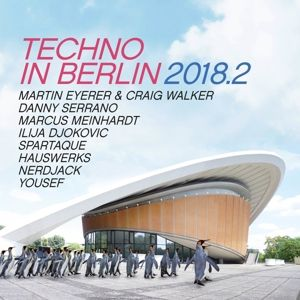 Techno In Berlin 2018.2, Diverse Interpreten