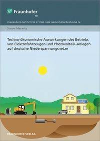 Techno-ökonomische Auswirkungen des Betriebs von Elektrofahrzeugen und Photovoltaik-Anlagen auf deutsche Niederspannungs, Simon Marwitz
