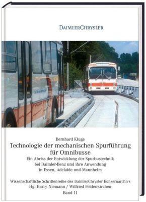 Technologie der mechanischen Spurführung für Omnibusse, Bernhard Kluge