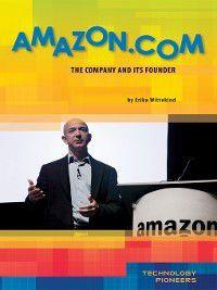 Technology Pioneers Set 2: Amazon.com, Erika Wittekind